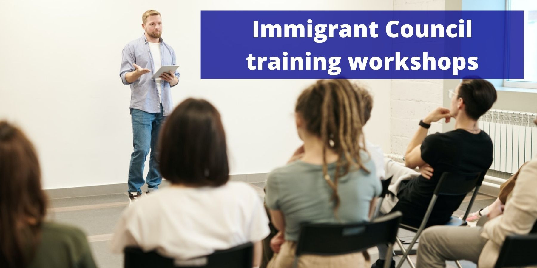 Immigrant Council training workshops